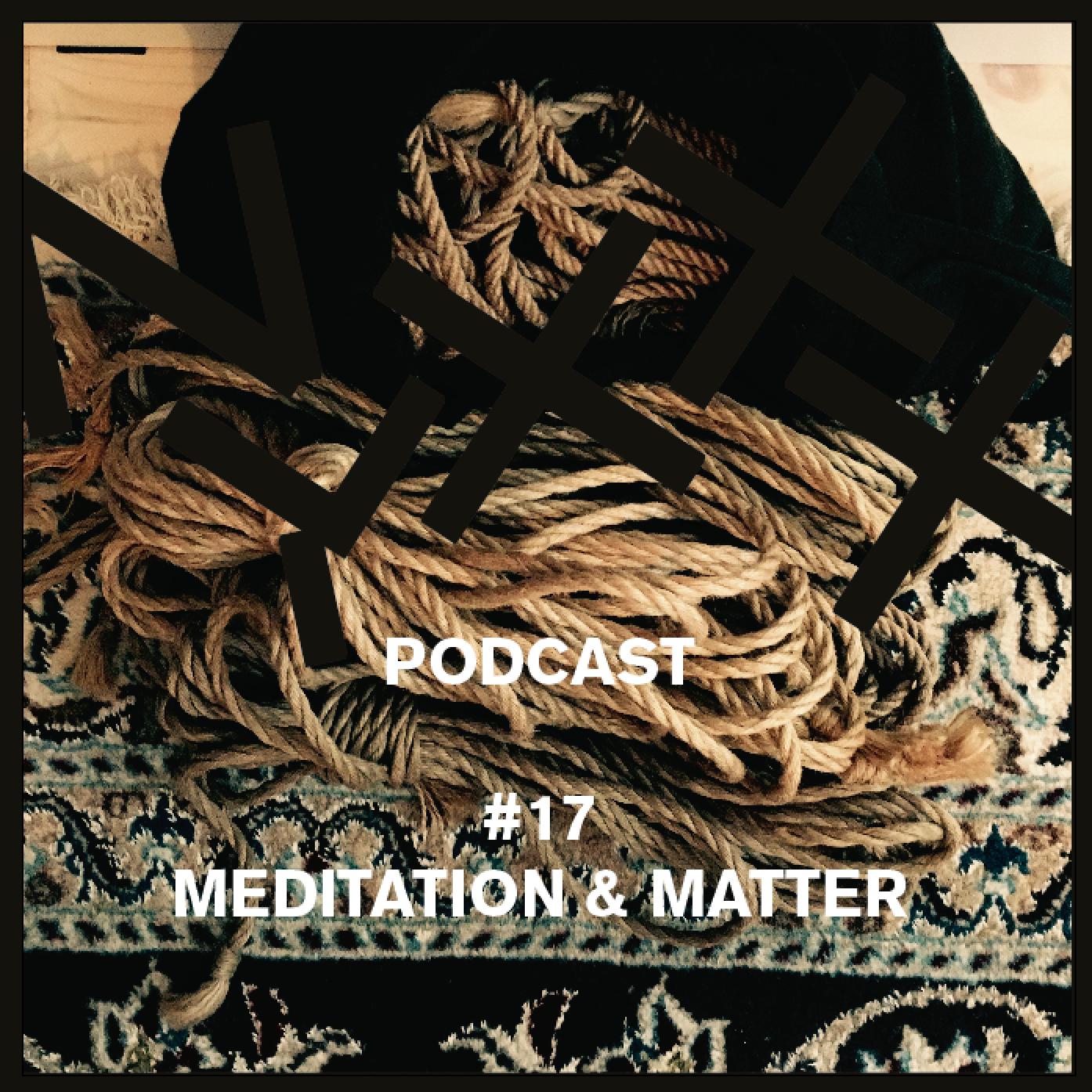 meditation & matter